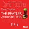 Come Together - Digitally Remastered 2015 Edition