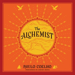 The Alchemist: A Fable About Following Your Dream (Unabridged) - Paulo Coelho audiobook, mp3
