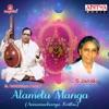 Alamelu Manga Annamacharya Krithis
