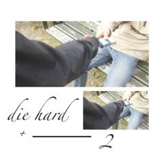 DieHard+2 - EP