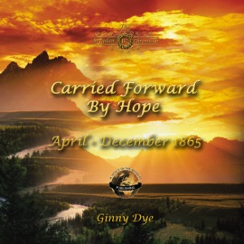 Carried Forward By Hope: # 6 in the Bregdan Chronicles Historical Fiction Romance Series (Unabridged) - Ginny Dye mp3 listen download