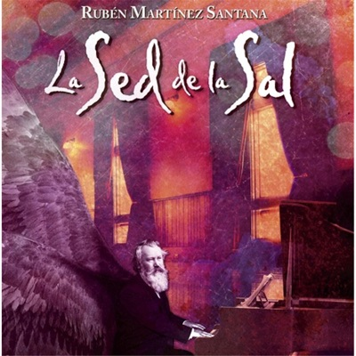 La Sed de la Sal - Rubén Martínez Santana