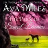 The Park of Sunset Dreams: Dare Valley Series, Book 6 (Unabridged)