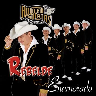 Rebelde Enamorado - Adolfo Urias