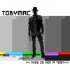 TobyMac - This Is Not a Test (Deluxe Edition)  artwork