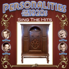 Personalities of the 1920s Sing the Hits
