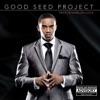 Pastor Marlon Lock - Good Seed Project Album