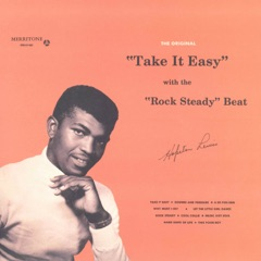 """€œTake It Easy€ With the """"Rock Steady""""€ Beat"""
