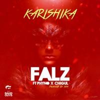 Falz - Karishika (feat. Phyno & Chigurl) - Single