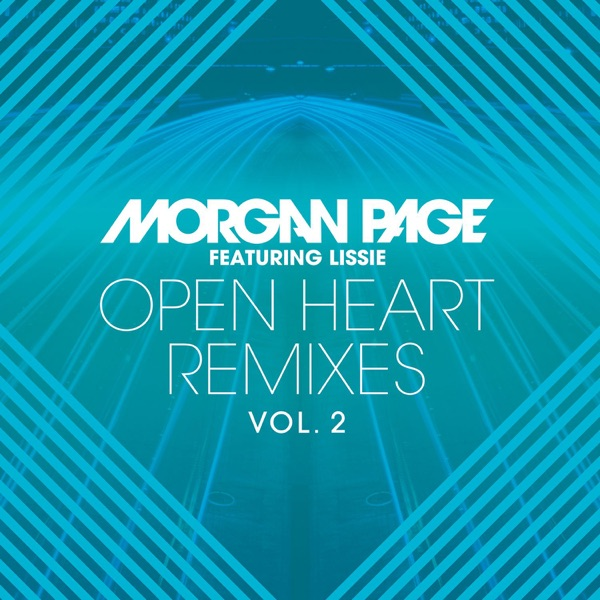 Open Heart (feat. Lissie) Remixes, Vol. 2 - EP