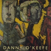 Danny O'Keefe - Can't Outrun The Years