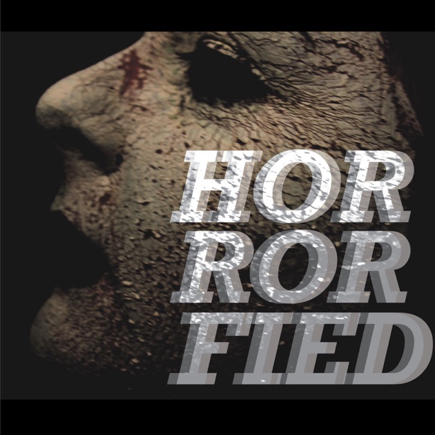 The Horrorfied Podcast by Authentically Odd/Ash Tree Lane