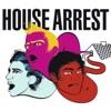 House Arrest - EP