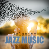 Relaxing Jazz Music - Soft Background Music, Smooth Music, Mood Music, Cafe Lounge, Cafe Jazz, Cool Jazz, Cool Music, Instrumental Piano & Acoustic Guitar Jazz