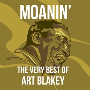 Moanin': The Very Best of Art Blakey