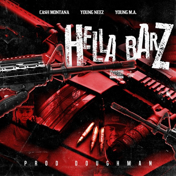Hella Barz (feat. Young Neez & Young M.A.) - Single