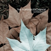 The Foreign Exchange - Don't Wait
