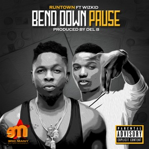 Bend Down Pause (feat. Wizkid) - Single Mp3 Download