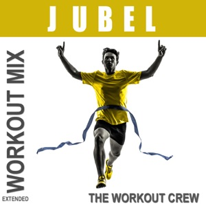 The Workout Crew - Jubel (Extended Workout Mix)