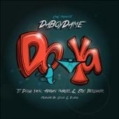 DaBoyDame - Do Ya (feat. Ty Dolla $ign, Eric Bellinger & Adrian Marcel)
