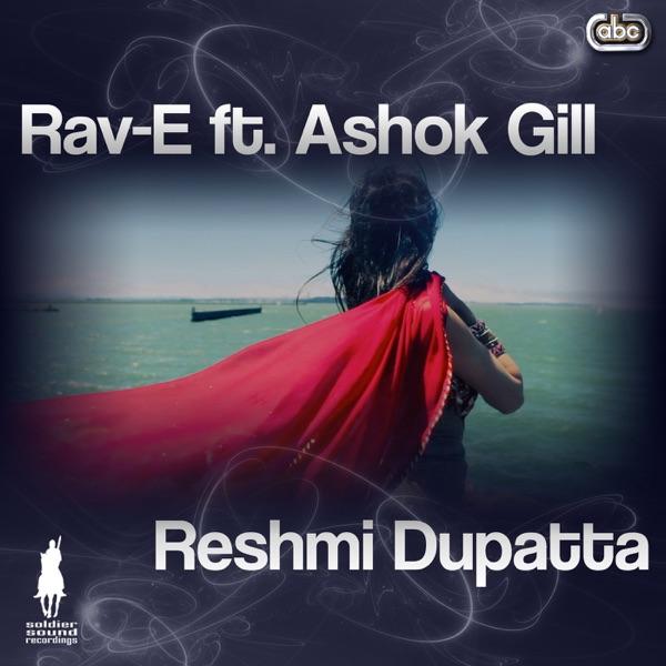 Reshmi Dupatta (feat. Ashok Gill) - Single