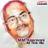 M M Keeravani All Time Hits