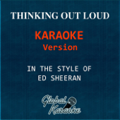Thinking Out Loud (In the Style of Ed Sheeran) [Karaoke Backing Track]