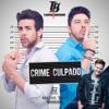 Crime Sem Culpado (feat. Michel Teló) - Single ジャケット写真
