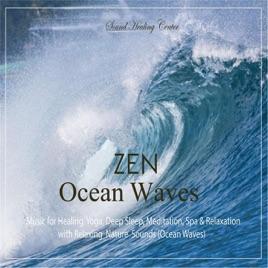 Zen Ocean Waves: Music for Healing, Yoga, Deep Sleep, Meditation