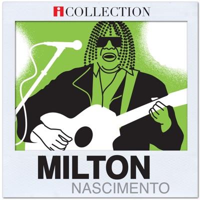 iCollection - Milton Nascimento - Milton Nascimento