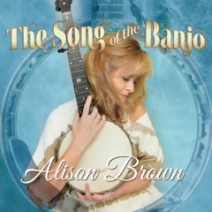 The Song of the Banjo (Deluxe Edition)