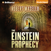 Robert Masello - The Einstein Prophecy (Unabridged)  artwork