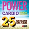 Power Cardio - 25 Workout Mixes (105 Minutes of Workout Music + Bonus Megamix [132-138 BPM]), Power Music Workout