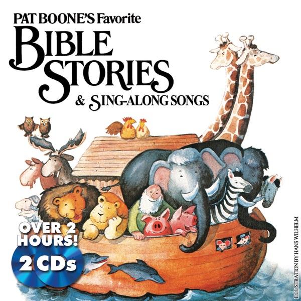 Pat Boone's Favorite Bible Stories & Sing-Along Songs