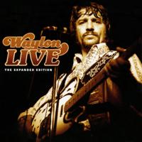 Waylon Jennings - Waylon Live (Expanded Edition) artwork