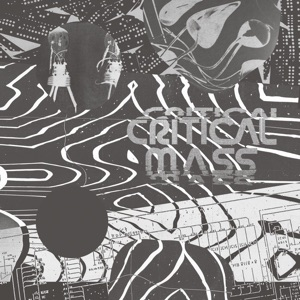 Cherrystones: Critical Mass/Splinters from the Worldwide New-Wave, Post-Punk and Industrial Underground 1978 – 1984