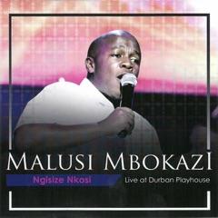 Ngisize Nkosi Live at Durban Playhouse