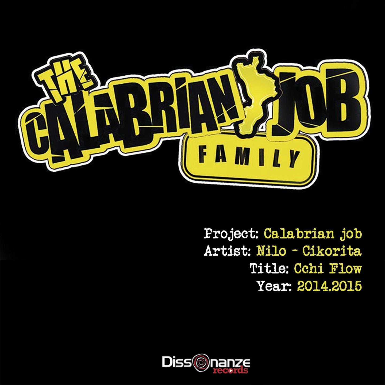 Cchi flow (feat. DJ Zarra Rap Pirata) [The Calabrian Job Family] - Single