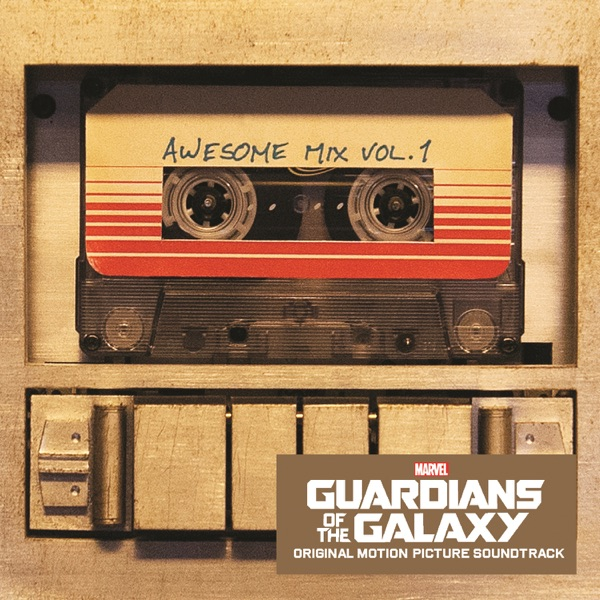 Guardians of the Galaxy: Awesome Mix, Vol. 1 (Original Motion Picture Soundtrack) Various Artists album cover