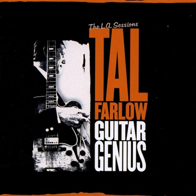 Guitar Genius: The L.A Sessions - Tal Farlow