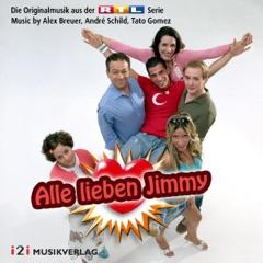 Alle lieben Jimmy (Die Originalmusik aus der RTL Serie) [Original Score]