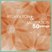 Relaxation & Meditation - Nature Sounds Music for Tibetan Chakra Balancing, Deep Baby Sleep, Studying, Healing Massage, Spa, Sound Therapy and Yoga