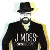 GFG Reload - J Moss