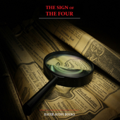 Sherlock Holmes: The Sign of the Four (By Sir Arthur Conan Doyle)