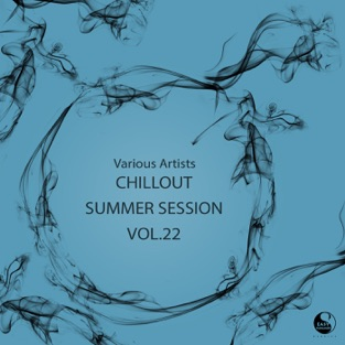 Chillout Summer Session Vol.22 – Various Artists