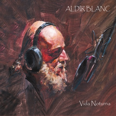 Vida Noturna - Aldir Blanc