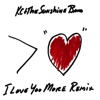 I Love You More Remix Single