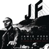 Hollywood: A Story of a Dozen Roses (Deluxe Version), Jamie Foxx