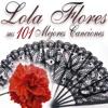 Lola Flores: Sus 101 Mejores Canciones, Lola Flores