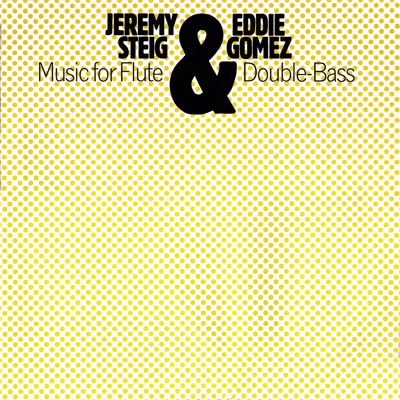 Music for Flute & Double-Bass - Eddie Gomez